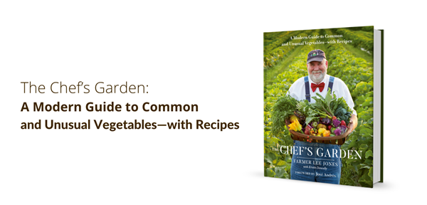 The-Chef's-Garden_-A-Modern-Guide-to-Common-and-Unusual-Vegetables-with-Recipes.png